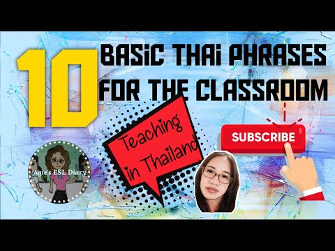 10 Basic Thai Phrases You Can Use For The Classroom