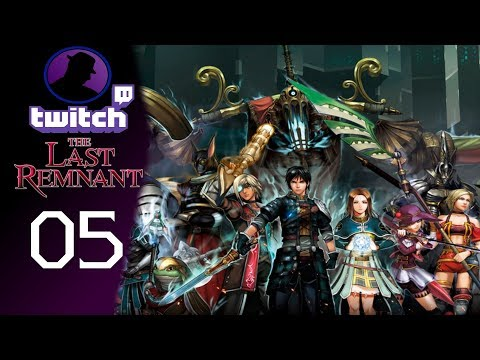 Let's Play The Last Remnant - (From Twitch) - Part 5 - Side Missions & Chill!
