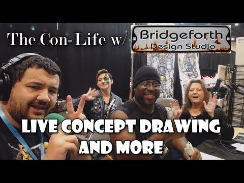 LIVE CONCEPT DRAWING AND MORE - The Con-Life w/ Bridgeforth Design Studios