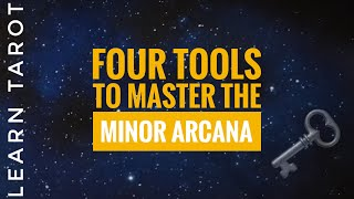 Four Tools to Master the Minor Arcana