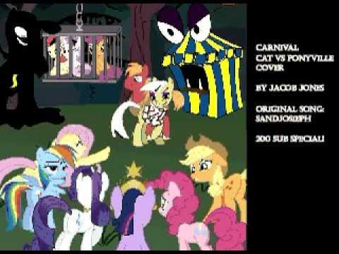 Carnival Cat vs Ponyville Cover (200 Sub Special)