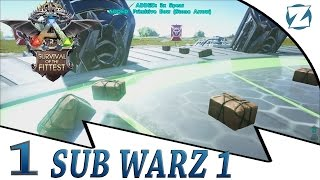 Ark Survival Of The Fittest SubWarz 1 - E1 - Strong Start