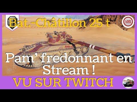 [WoT FR] Bat Chat 25T - Pam fredonnant - Code B2WOTPAMBOUM ???? - World of Tanks (français) thumbnail