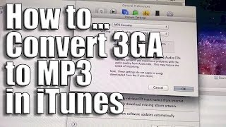 How to Convert 3ga to MP3 for free using iTunes