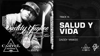 15. Salud y vida - Barrio Fino (Bonus Track Version) Daddy Yankee