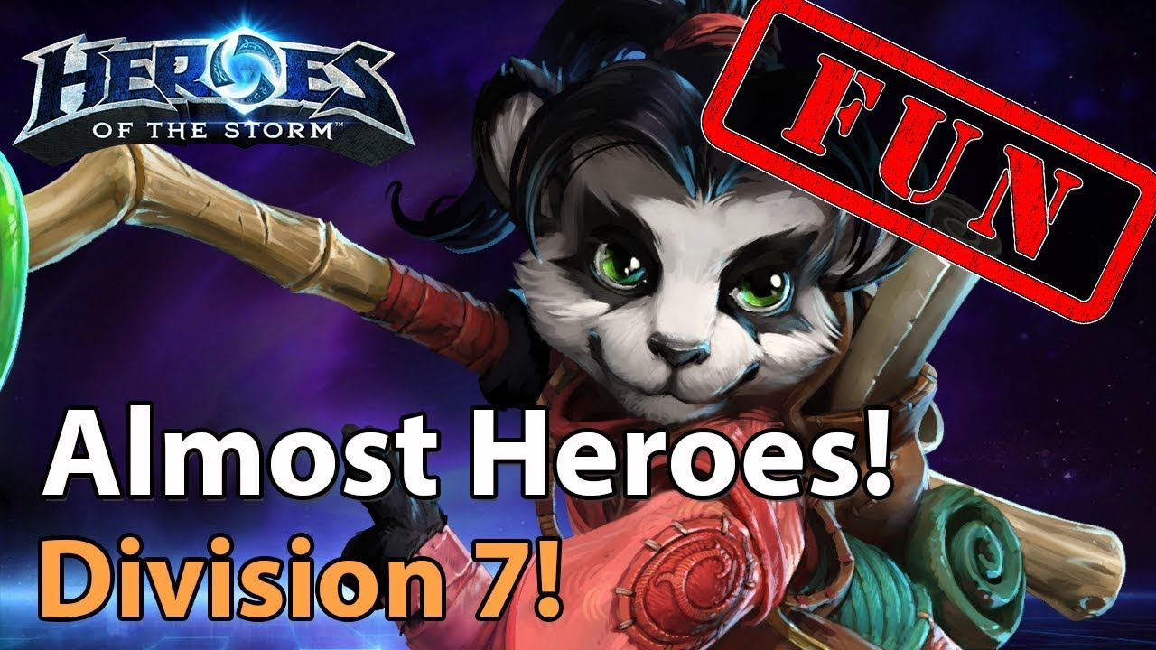 ► Heroes of the Storm - Almost Heroes - More Division 7 plays!