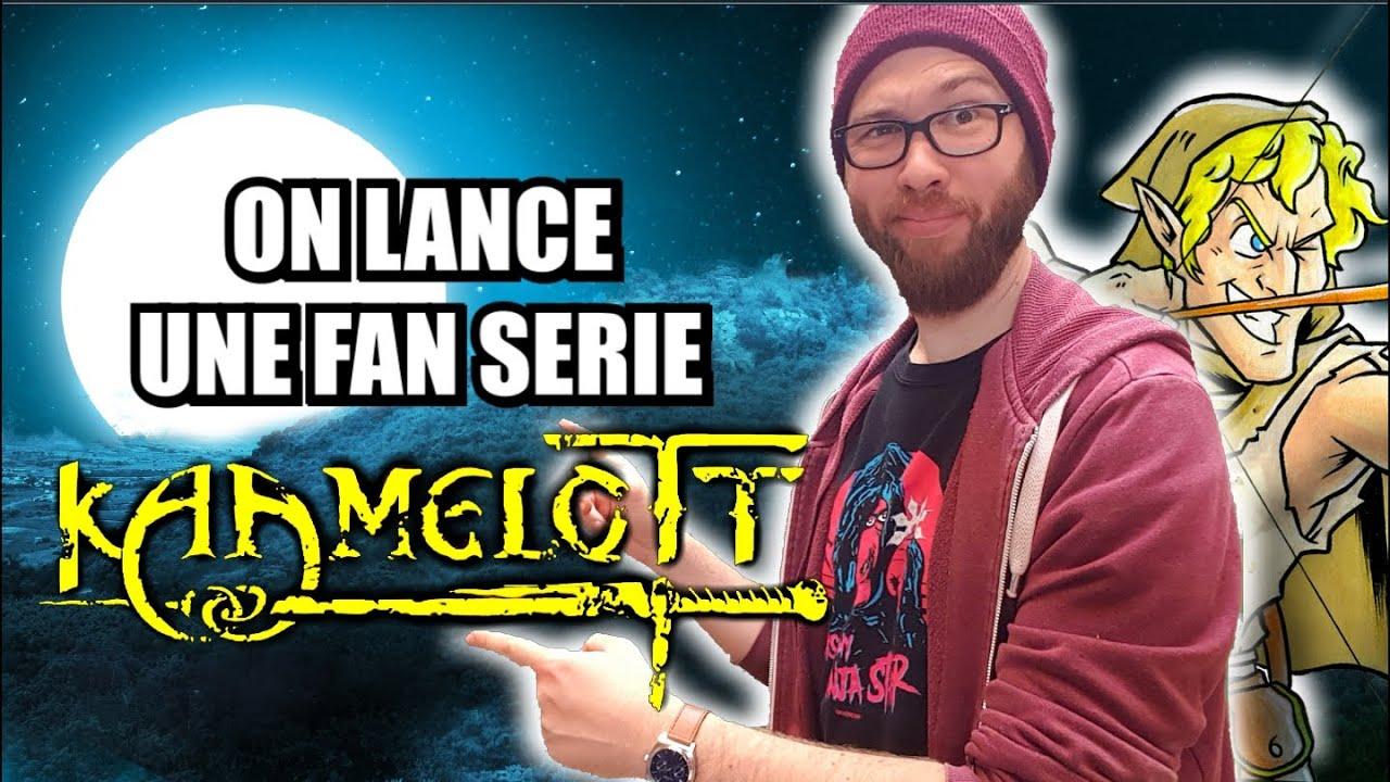 Kaamelott: on lance une Fan-série.
