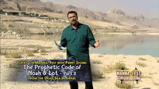 The Prophetic Code of Noah & Lot- Pt. 2