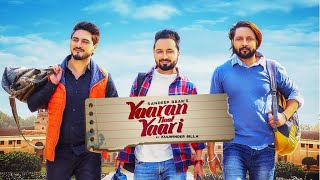 Yaaran Nal Yaari : Sandeep Brar Ft. Kulwinder Billa (Official Song) Latest Songs 2019