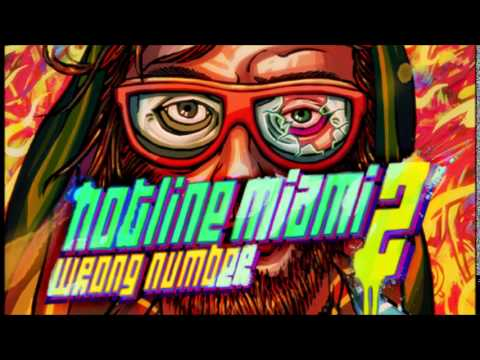 Hotline Miami 2: Wrong Number Full Soundtrack
