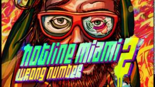 hotline miami 2 wrong number full soundtrack