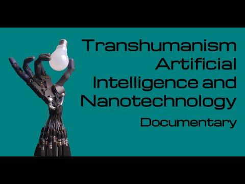 Transhumanism Artificial Intelligence and Nanotechnology - Building Gods - Documentary