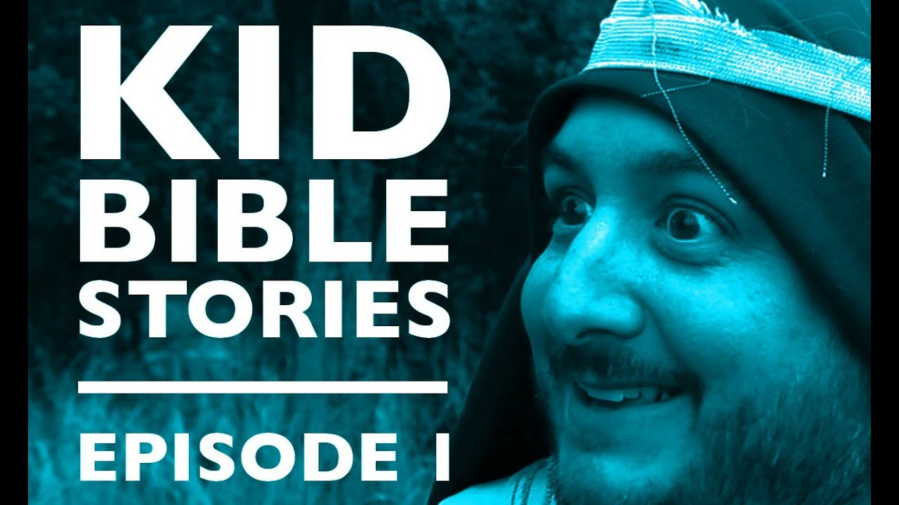 kid bible stories episode 1 youtube