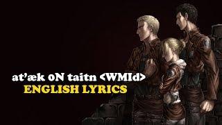 ətˈæk 0N Tάɪtn <WMId> English Lyrics