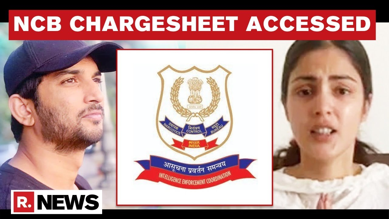 NCB Chargesheet In SSR Drug Case Accessed, Says 'enough Evidence' Against Rhea Chakraborty - Republic World