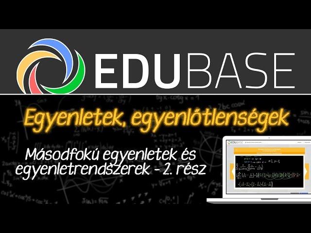 Másodfokú egyenletek és egyenletrendszerek (2)