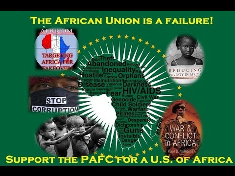 The African Union has Failed Us! - PART I