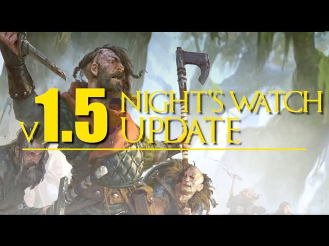 Night's Watch v.1.5 updates for A Song of Ice and Fire the Miniatures Game