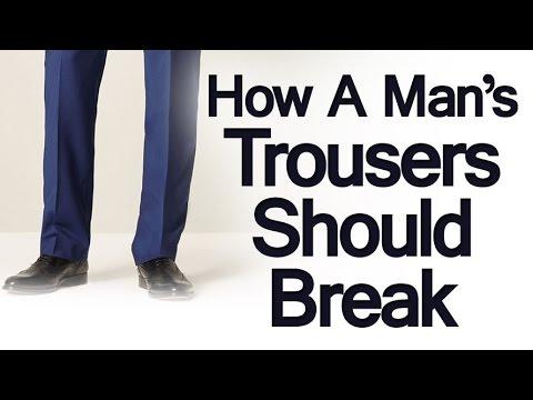 How Should Trousers Break?   Full Trouser   Break Half Break   Quarter Pant Break