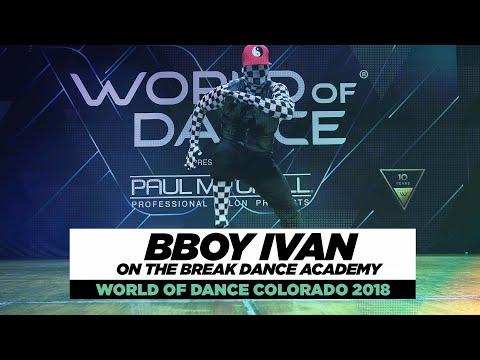 On The Break Dance Academy ft  Bboy Ivan | FrontRow | World of Dance Colorado 2018   #WODCO18