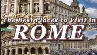 Best Places to Visit in Rome, Italy | Rome Travel Video