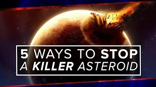 5 Ways to Stop a Killer Asteroid | Space Time | PBS Digital Studios