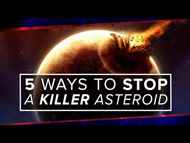 5 דרכים להציל את העולם מאסטרואידים