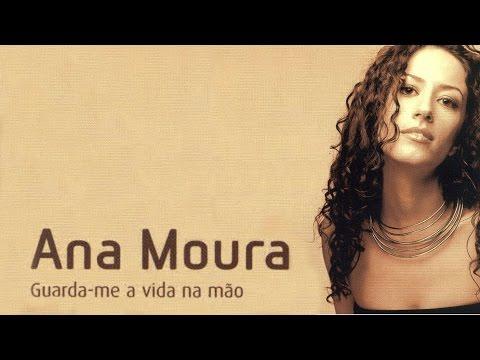 Ana Moura *Guarda-me a Vida na Mão #02* Desculpa (seria quase voz)