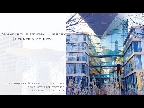 Minneapolis Central Library-Architectural Cinematography Catalyst 2015