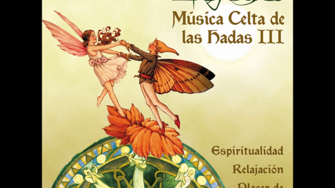 Musica Celta De Las Hadas Iii Youtube