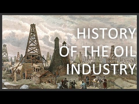 History of the oil industry