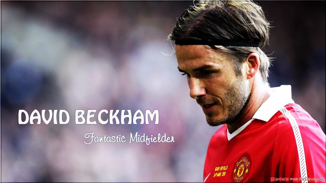 David Beckham Skills And Highlights Fantastic Midfielder Youtube