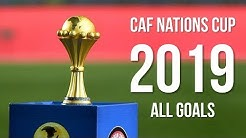 African Nations Cup Egypt 2019 ● All Goals