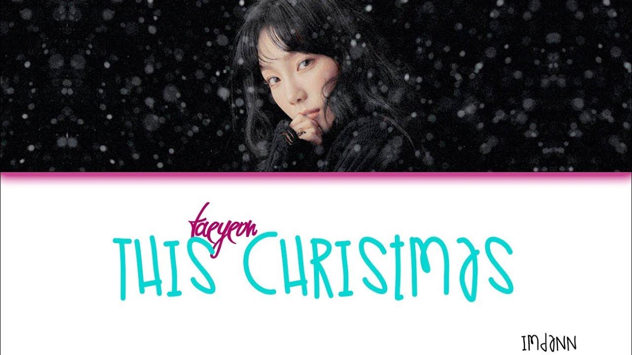 TAEYEON - This Christmas |Sub. Español + Color Coded| (HAN/ROM/ESP)