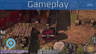 dESPERADOS 3  - Gamescom 2018 Gameplay Walkthrough  - New Wild West Strategy Game 2019