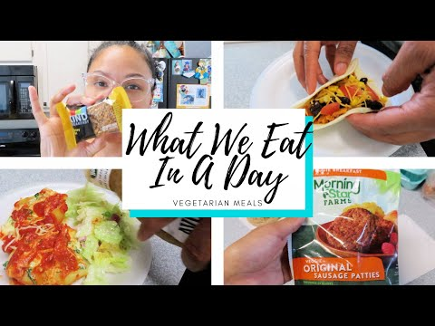 WHAT WE EAT IN A DAY – VEGETARIAN MEALS   Family of 4