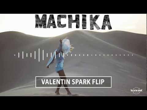 Machika - J Balvin, Anitta, Jeon (Valentin Spark Flip) [FREE DOWNLOAD]