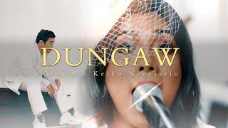 Gloc 9 Ft. Keiko Necesario - Dungaw - Official Music Video