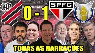 Todas as narrações - Athletico-PR 0 x 1 São Paulo / Brasileirão 2019