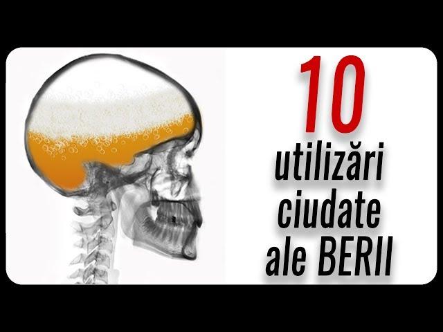 10 utilizări ciudate ale BERII