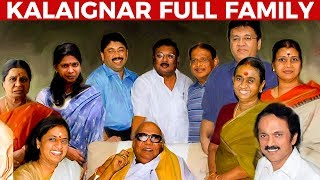 Kalaignar's WIVES and CHILDREN | Full FAMILY Details | Kalaignar Karunanidhi