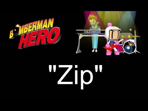 """""""Zip"""" - Bomberman Hero Music"""