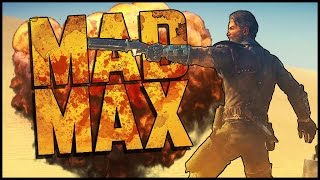 Mad Max Gameplay  | DESERT DOOFUS!