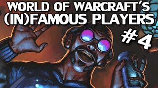 World of Warcraft's Most Famous & Infamous Players Part 4