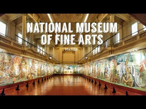 Exploring Manila: National Museum of Fine Arts