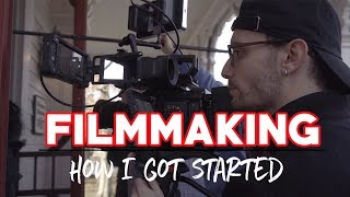 Filmmaking: How I Got Started | New Channel Direction/Introduction
