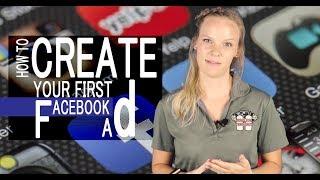 كيفية إنشاء أول Facebook Ad