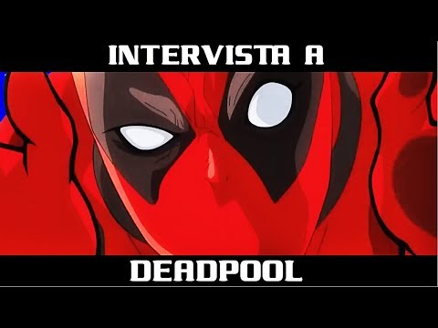 INTERVISTA A DEADPOOL?!
