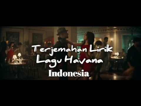 Terjemahan Lirik Lagu Havana - Camila Cabello Dalam Bahasa Indonesia