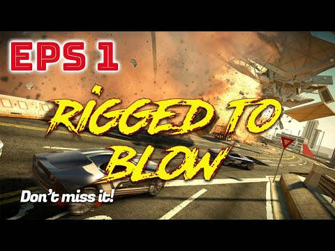 SPLIT SECOND RIGGED TO BLOW EPISODE 1   GAMEPLAY BY NOOB   GAME BALAP MOBIL  